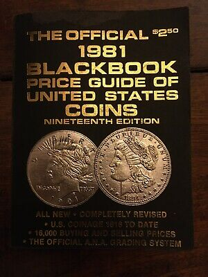 The Official 1981 Black Book Price Guide Of United States Coins 19th Edition
