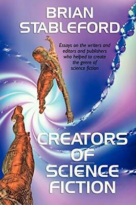 Creators of Science Fiction. Stableford, Brian 9781434457592 Free Shipping.#