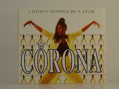 CORONA, I DON'T WANNA BE A STAR, EX/EX, 1 Track, Promo CD Single, Picture Sleeve