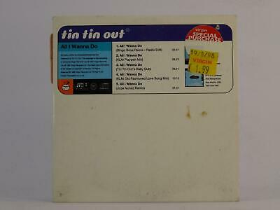 TIN TIN OUT, ALL I WANNA DO, 953, EX/VG, 5 Track, CD Single, Picture Sleeve, VIR