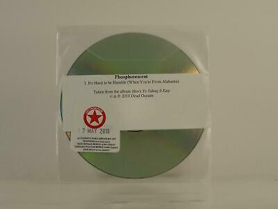 PHOSPHORESCENT, IT'S HARD TO BE HUMBLE, 398, EX/VG, 1 Track, Promo CD Single, Pl