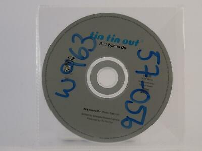 TIN TIN OUT, ALL I WANNA DO, M/VG, 1 Track, Promotional CD Single, Plastic Sleev