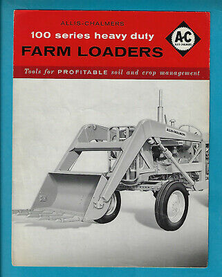 Allis-Chalmers 100 Series Heavy Duty Farm Loaders 6 Page Foldout Brochure
