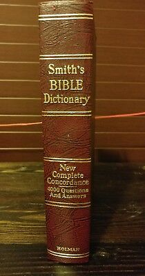 Smith's Bible Dictionary New Complete Concordance 4000 Questions Answers