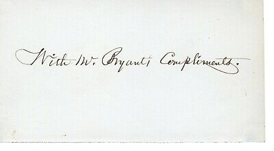 William Cullen Bryant 1794-1878 (American Poet and Editor) Clipped Autograph