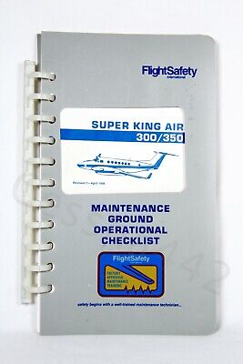 FlightSafety SUPER KING AIR 300 350 Maintenance Ground Operational Checklist