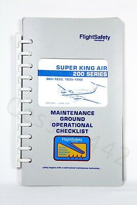 FlightSafety SUPER KING AIR 200 Series Maintenance Ground Operational Checklist