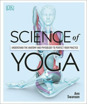 Science of Yoga: Understand the Anatomy and Physiology 2019⚡[P.D.F]🔥
