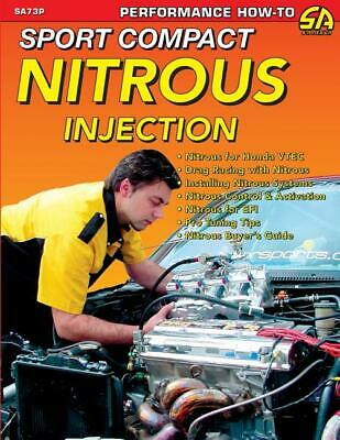 Sport Compact Nitrous Injection Book ~Honda~Acura~Nissan~Ford Focus~4-Cyl~NEW