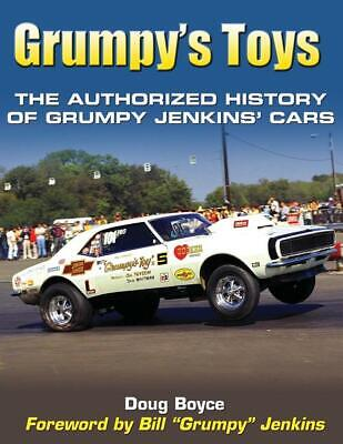 Grumpy's Toys: The Authorized History of Bill Jenkins' Drag Cars Book ~ NEW!