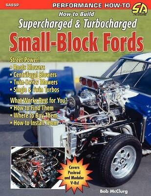 How to Build Supercharged & Turbocharged Small-Block Fords Book~NEW!