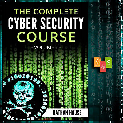 The Complete Cyber Security Course, Hacking Exposed [EPUB] [PDF] [MOBI]