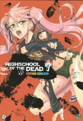 ** Rare ** Manga HIGHSCHOOL OF THE DEAD - Edition Couleur - Tome 7 - Pika - TBE