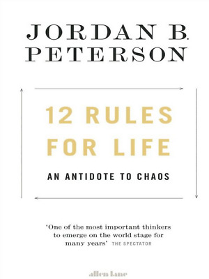 12 Rules for Life, An Antidote to Chaos by Jordan B. Peterson 📨used📨