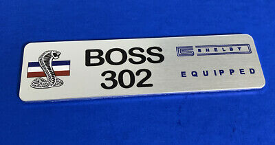 Boss 302 Shelby Equipped Dash Plaque