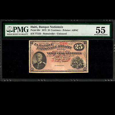 Banque Nationale d' Haiti 25 Centimes 1875 Remainder PMG 55 About UNC P-68r