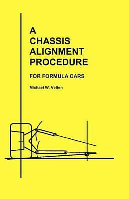 A Chassis Alignment Procedure for Formula Cars Book ~Measure & Adjust Suspension