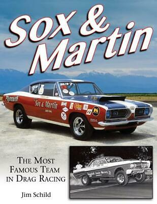 Sox & Martin: The Most Famous Team in Drag Racing Book ~ MOPAR ~ NEW
