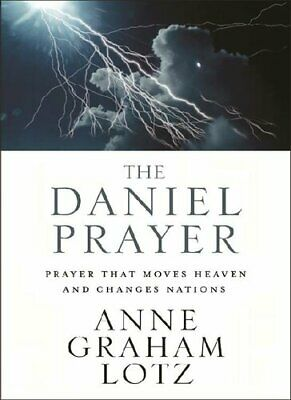 The Daniel Prayer: Prayer That Moves Heaven and Changes Nations [P.D.F]