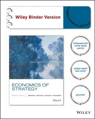 Economics of Strategy 7th Ed by Dranove David, Besanko David...[P.D.F]