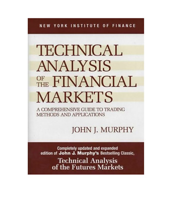 Technical Analysis of the Financial Markets A Comprehensive Guide P.D.F