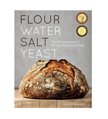 Flour Water Salt Yeast by Ken Forkish Fast Delivery P.D.F