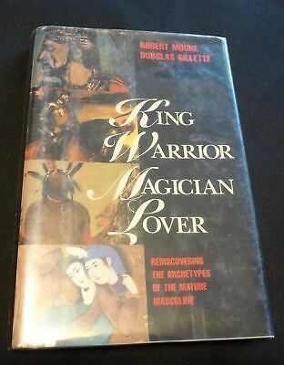 King, Warrior, Magician, Lover FIRST EDITION HARDCOVER 1990