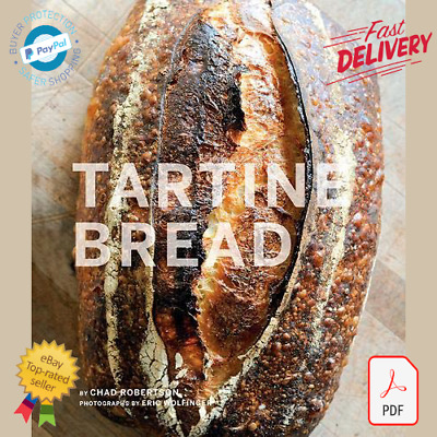 New Tartine Bread by Chad Robertson PDF/eBook/Fast Delivery