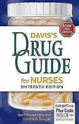 Davis's Drug Guide for Nurses by April Hazard Vallerand and Cynthia A....