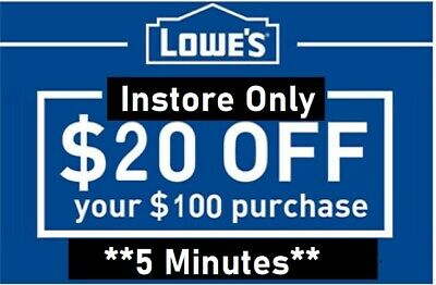 ONE 1x Lowes $20 OFF $100Coupons-Instore Only-Super__FAST_SENT__
