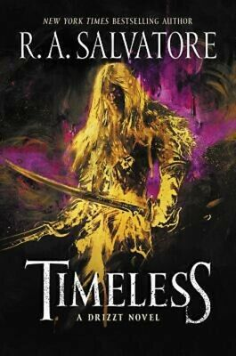 Timeless by RA R. A. Salvatore Hardcover Hardback A Drizzt Novel
