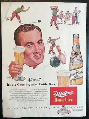 "1953 Miller High Life ""Champagne of Bottle Beer"" Bowling Print Ad"