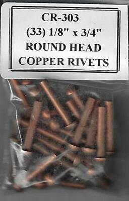 "CR-303.  (33) 1/8"" x 3/4"" Round Head Copper Rivets"