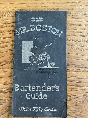 Vintage Old Mr. Boston Bartender's Guide 1934 Mixed Drinks Book