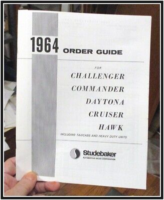 1964 Studebaker ORDER GUIDE 8 p detailed GT Hawk Daytona Cruiser Commander Chall