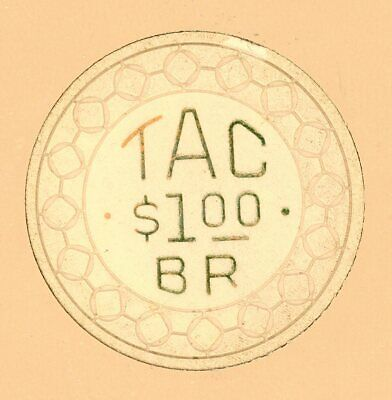 """""""TAC"""" -- Turf Athletic Club;  BR (Balinese Room)  $1 chip from Houston, Texas"""