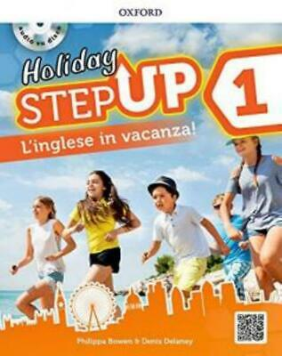 Holiday STEP UP 1° libro vacanze scuola secondaria, OXFORD