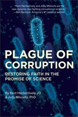Plague of Corruption: Restoring Faith in the Promise of Science Hardback
