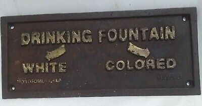 July 1931 ~ Segregation Steel Plaque ~ Drinking Fountain ~ Montgomery , Alabama