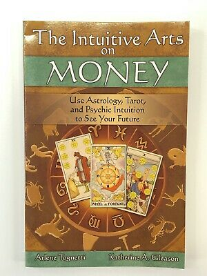 The Intuitive Arts On Money by Tognetti & Gleason 2005 Paperback Book