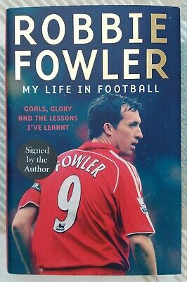 "Signed Book Robbie Fowler Liverpool Leeds Man City England ""My Life In Football"""
