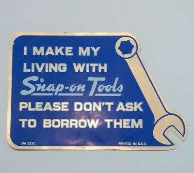"Snap˗on Tools Vintage Decal ""I make my living with Snap-on Tools"" (SM 325C) NEW"