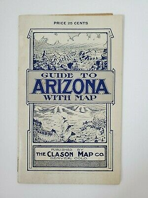 Clason Map: 1909 Guide To Arizona with Map (1907)