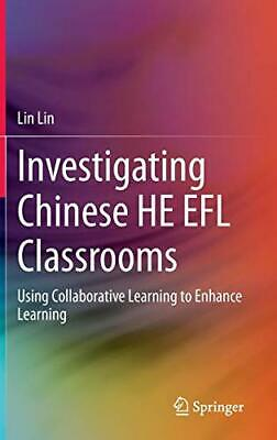 Investigating Chinese HE EFL Classrooms: Using . Lin<|