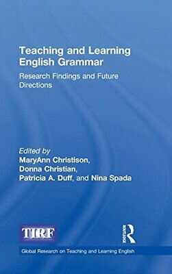 Teaching and Learning English Grammar: Research. Christian, Christison, Duff<|