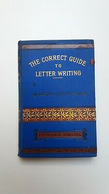 """""""The Correct Guide to Letter Writing"""" Hardback C.1900 F. Warne & Co."""