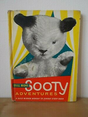 1st 1961 HB - STILL MORE SOOTY ADVENTURES - D Mirror Monday to Sunday Story Book
