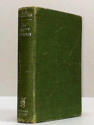 THE HAPPY RETURN - C S. Forester (1937 First Edition) Captain Horatio Hornblower