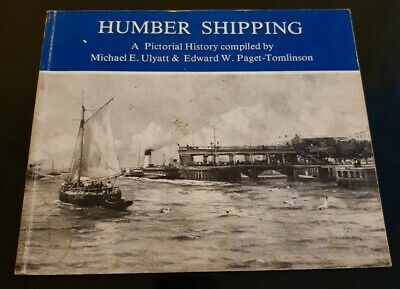 HUMBER SHIPPING: A PICTORIAL HISTORY - Paperback 1979