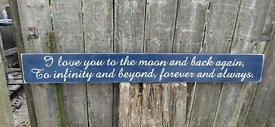 "shabby "" I Love you  to the moon and back ...""  SIGN HAND PAINTED CUSTOM COLORS"